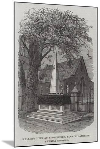 Waller's Tomb at Beaconsfield, Buckinghamshire, Recently Restored--Mounted Giclee Print