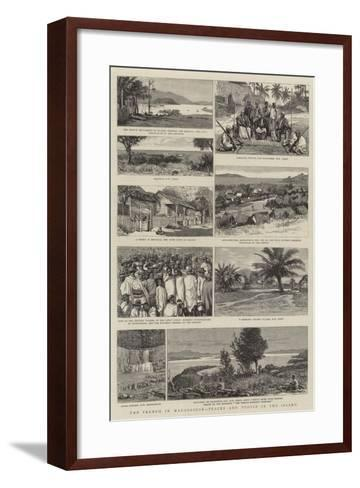 The French in Madagascar, Places and People in the Island--Framed Art Print