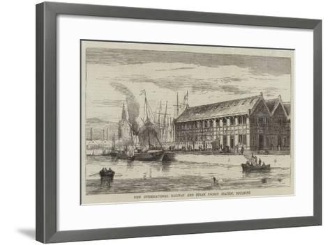 New International Railway and Steam Packet Station, Boulogne--Framed Art Print