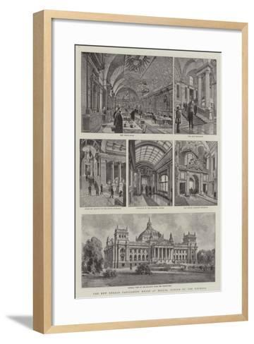 The New German Parliament House at Berlin, Opened by the Emperor--Framed Art Print
