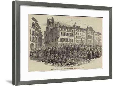 The War in Switzerland, the Federal Troops Entering Fribourg--Framed Art Print