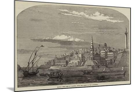 Malta, the Port of Valetta, from the Front of the Lazaretto--Mounted Giclee Print