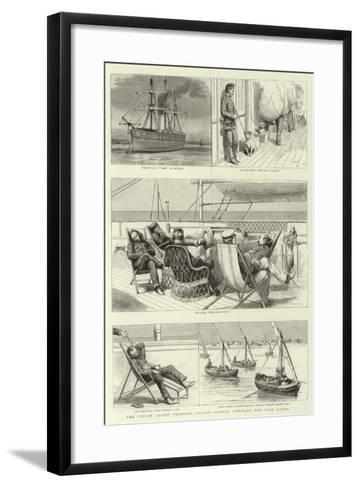 The Indian Relief Trooping Season, Passing Through the Suez Canal--Framed Art Print