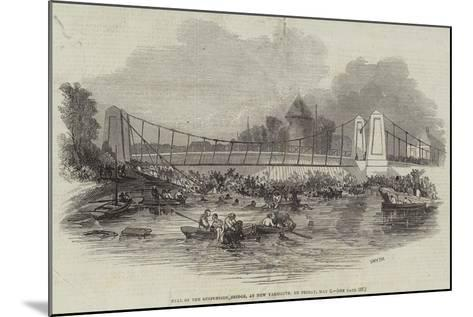 Fall of the Suspension Bridge, at New Yarmouth, on Friday, 2 May--Mounted Giclee Print