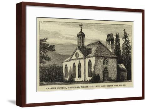 Crathie Church, Balmoral, Where the Late John Brown Was Buried--Framed Art Print