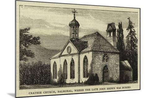 Crathie Church, Balmoral, Where the Late John Brown Was Buried--Mounted Giclee Print