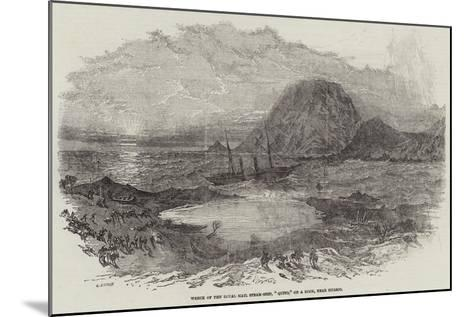 Wreck of the Royal Mail Steam-Ship, Quito, on a Rock, Near Huasco--Mounted Giclee Print