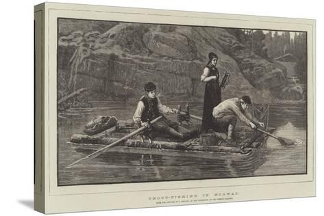 Trout-Fishing in Norway, in the Exhibition at the French Gallery--Stretched Canvas Print