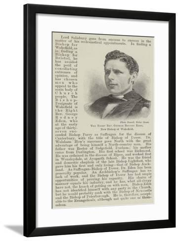 The Right Reverend George Rodney Eden, New Bishop of Wakefield--Framed Art Print