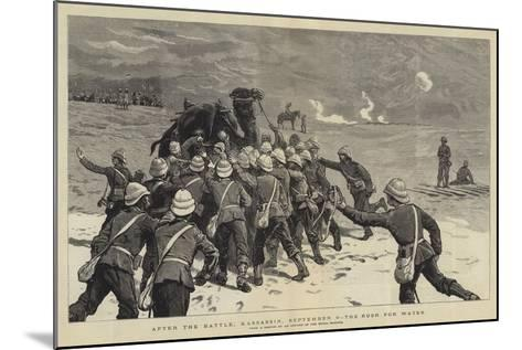 After the Battle, Kassassin, 9 September, the Rush for Water--Mounted Giclee Print