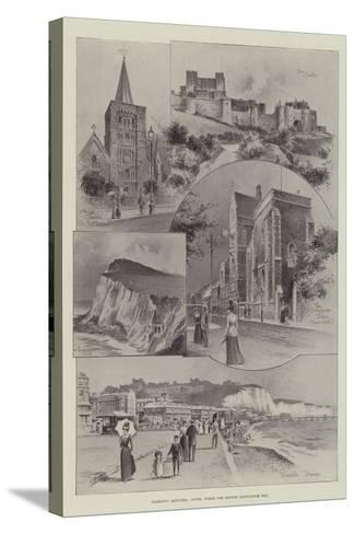 Rambling Sketches, Dover, Where the British Association Met--Stretched Canvas Print