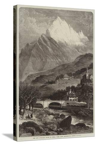 The New Overland Route to India, Mont Cenis Railway, St Michel--Stretched Canvas Print