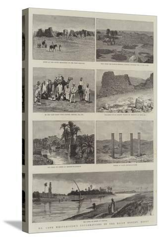 Mr Cope Whitehouse's Explorations in the Raian Desert, Egypt--Stretched Canvas Print
