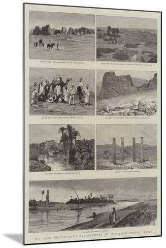 Mr Cope Whitehouse's Explorations in the Raian Desert, Egypt--Mounted Giclee Print
