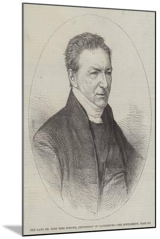 The Late Dr John Bird Sumner, Archbishop of Canterbury--Mounted Giclee Print