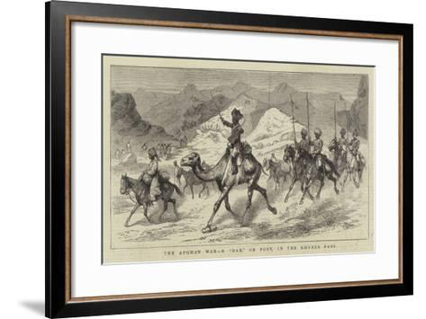 The Afghan War, a Dak, or Post, in the Khyber Pass--Framed Art Print