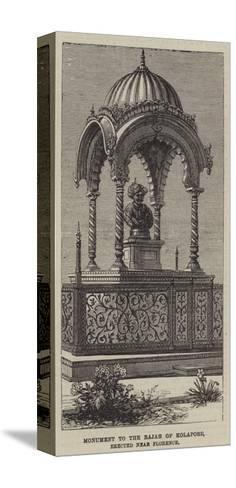 Monument to the Rajah of Kolapore, Erected Near Florence--Stretched Canvas Print