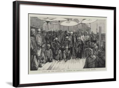 Visit of the Sawbwa of Thebaw to Mandalay, Upper Burma--Framed Art Print