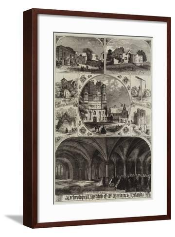 Archaeological Institute of Great Britain and Ireland--Framed Art Print