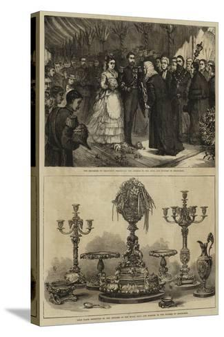 Marriage of Maria Alexandrovna and the Duke of Edinburgh--Stretched Canvas Print