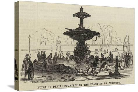 Ruins of Paris, Fountain in the Place De La Concorde--Stretched Canvas Print