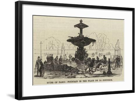 Ruins of Paris, Fountain in the Place De La Concorde--Framed Art Print