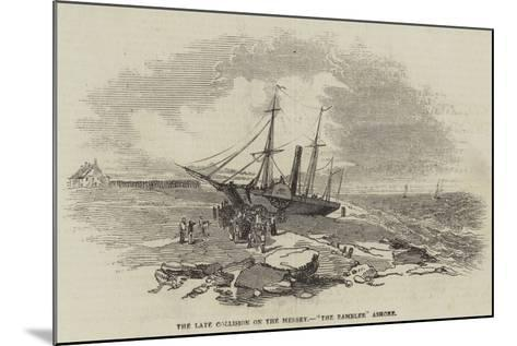 The Late Collision on the Mersey, The Rambler Ashore--Mounted Giclee Print