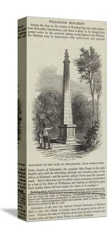 Monument to the Duke of Wellington, Near Horncastle--Stretched Canvas Print