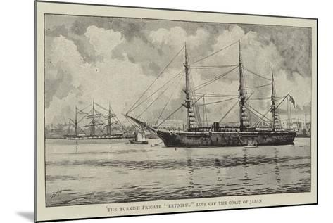 The Turkish Frigate Ertogrul Lost Off the Coast of Japan--Mounted Giclee Print