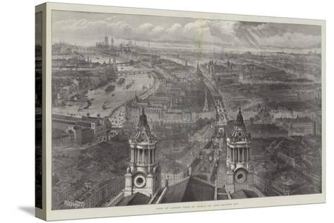 View of London from St Paul's, on Lord Mayor's Day--Stretched Canvas Print