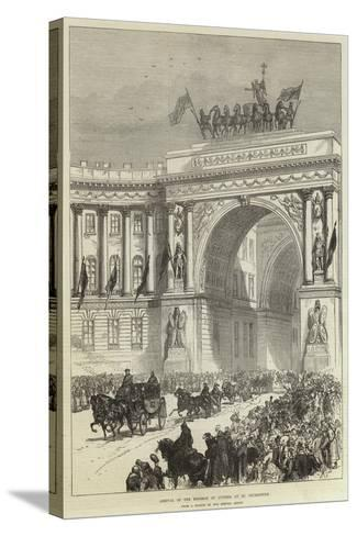 Arrival of the Emperor of Austria at St Petersburg--Stretched Canvas Print