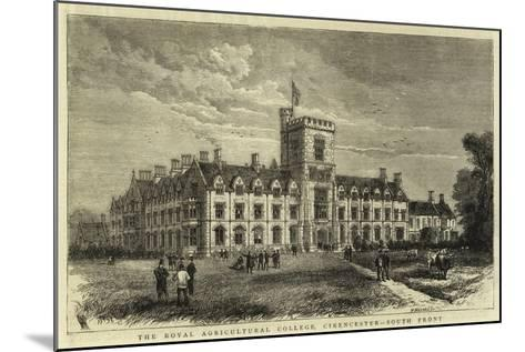 The Royal Agricultural College, Cirencester, South Front--Mounted Giclee Print