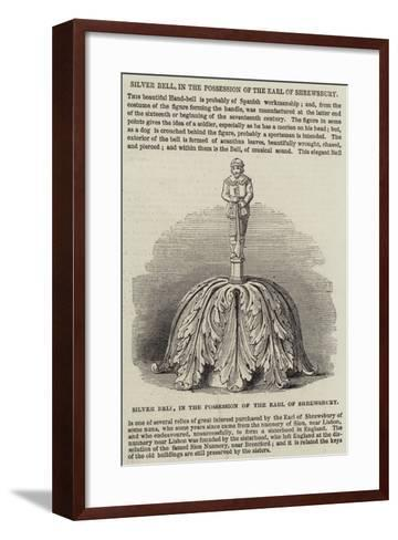 Silver Bell, in the Possession of the Earl of Shrewsbury--Framed Art Print