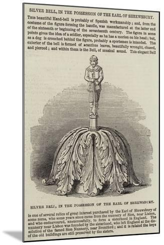 Silver Bell, in the Possession of the Earl of Shrewsbury--Mounted Giclee Print