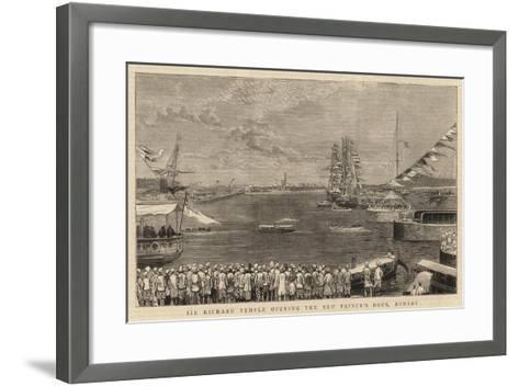 Sir Richard Temple Opening the New Prince's Dock, Bombay--Framed Art Print