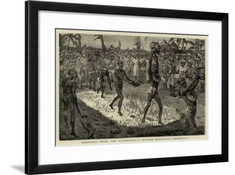 Sketches from the Mauritius, a Hindoo Religious Ceremony--Framed Art Print
