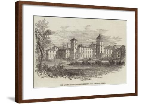The Asylum for Fatherless Children, Near Croydon, Surrey--Framed Art Print