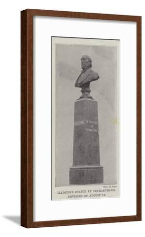 Gladstone Statue at Penmaenmawr, Unveiled on 12 August--Framed Art Print