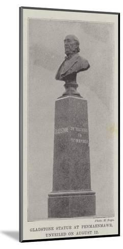 Gladstone Statue at Penmaenmawr, Unveiled on 12 August--Mounted Giclee Print