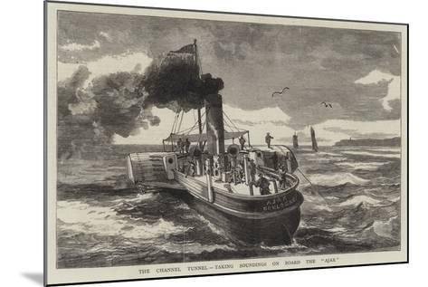 The Channel Tunnel, Taking Soundings on Board the Ajax--Mounted Giclee Print