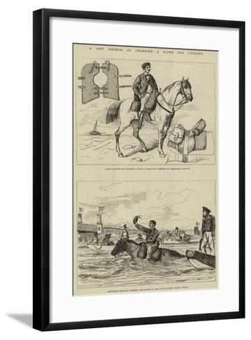 A New Method of Crossing a River for Cavalry--Framed Art Print