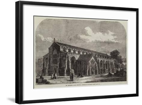 St Andrew's Hall, Norwich, Recently Restored--Framed Art Print