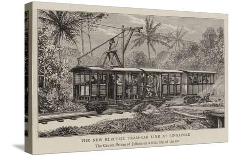 The New Electric Tram-Car Line at Singapore--Stretched Canvas Print