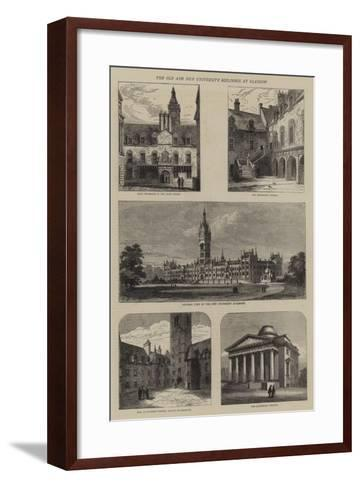 The Old and New University Buildings at Glasgow--Framed Art Print