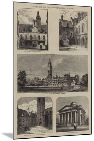 The Old and New University Buildings at Glasgow--Mounted Giclee Print