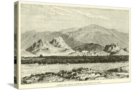 Athens and Mount Hymettus, from Mount St Elias--Stretched Canvas Print
