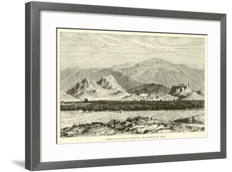 Athens and Mount Hymettus, from Mount St Elias--Framed Art Print