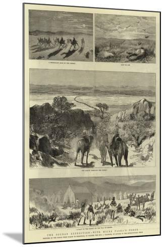 The Soudan Expedition, with Hicks Pasha'A Force--Mounted Giclee Print