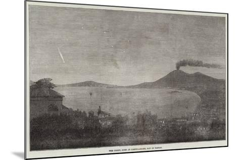 The Comet, Seen at Castellamare, Bay of Naples--Mounted Giclee Print