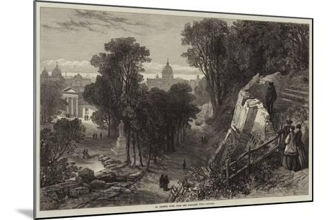 St Peter's, Rome, from the Borghese Villa Gardens--Mounted Giclee Print